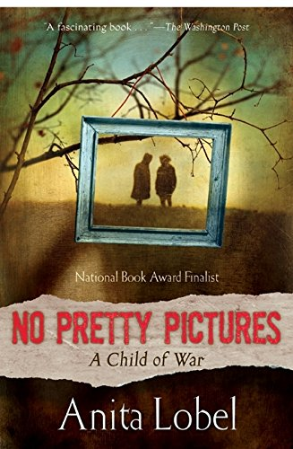 No Pretty Pictures: A Child of War (Pretty Pictures)