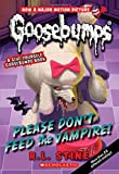 Please Don't Feed the Vampire!: A Give Yourself Goosebumps Book (Classic Goosebumps #32),Reissue edition