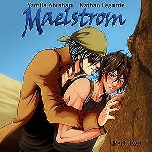 Maelstrom 2 (Yaoi) Audiobook