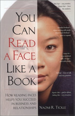 You Can Read a Face Like a Book: How Reading Faces Helps You Succeed in Business and Relationships by Brand: Daniels Pub