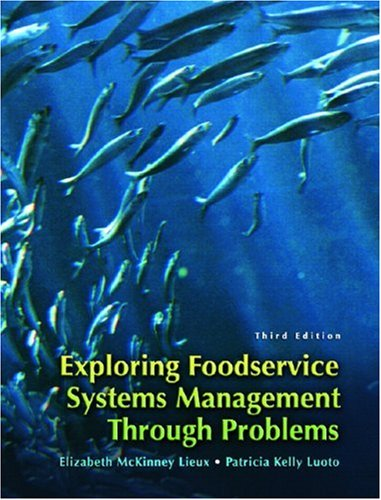 Exploring Food Service Systems Management Through Problems (3rd Edition)