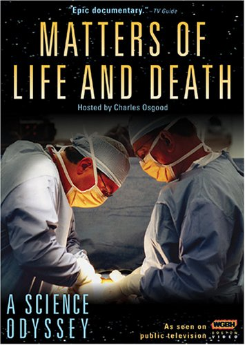 A Science Odyssey - Matters of Life and Death