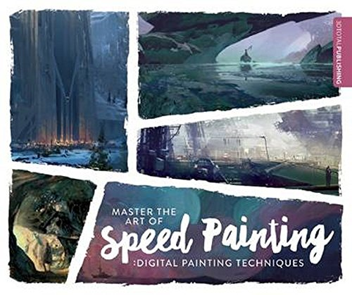 Pdf History Master the Art of Speed Painting: Digital Painting Techniques