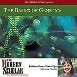 The Basics of Genetics  | Betsey Dexter Dyer Prof.