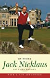 Jack Nicklaus: My Story