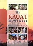 The Kauai Movie Book, Chris Cook, 1566471419
