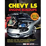 Chevy LS Engine Buildups by The Editors of Super Chevy Magazine (25-Aug-2011) Paperback