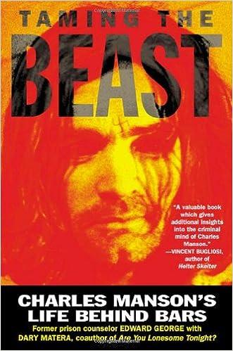 Taming the Beast: Charles Mansons Life Behind Bars