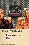 Les soeurs Robin par Viollier