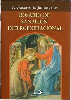 ROSARIO DE SANACION INTERGENERACIONA
