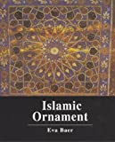 Islamic Ornament, Baer, Eva, 0814713297