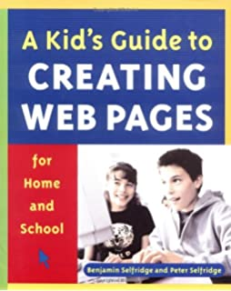 a kids guide to creating web pages for home and school - Kids Home Pages