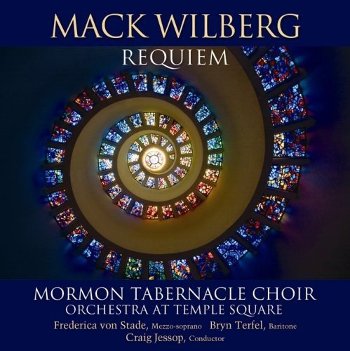 Mack Wilberg: Requiem by Mormon Tabernacle