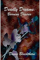 Deadly Dreams: Burning Desires Paperback