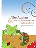 The Autism and Special Education Law Coloring Book, Paul H. Kamoroff, 1438917848