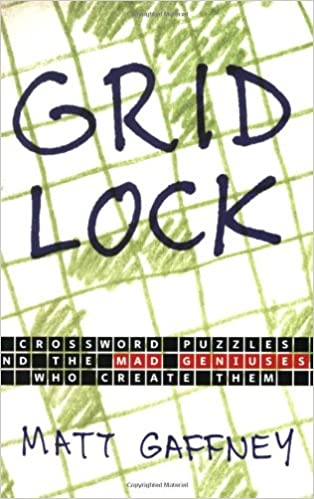 Gridlock Crossword Puzzles And The Mad Geniuses Who Create Them