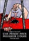 Une Prison pour monsieur l'ogre par Solotareff