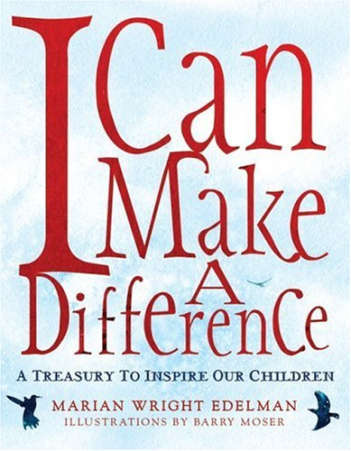 I Can Make a Difference: A Treasury to Inspire Our Children, Books Central