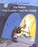 The Rabbit Who Couldn't Find His Daddy, Lilian Edvall, 9129664292