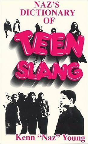 Teen slang hip dictionary