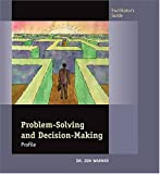 Problem-Solving and Decision-Making Profile Facilitator's Guide, Warner, Jon, 0874256852