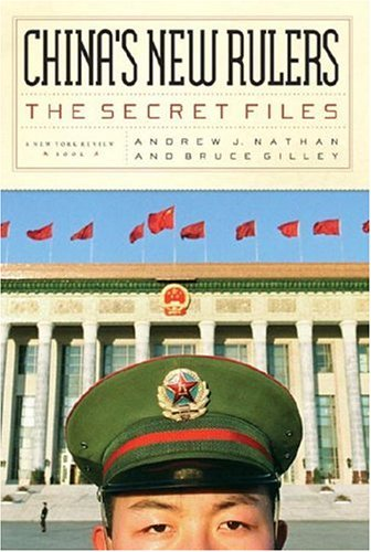 China's New Rulers: The Secret Files; Second, Revised Edition
