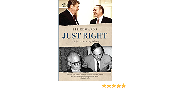 Just Right: A Life in Pursuit of Liberty: Amazon.es: Edwards ...