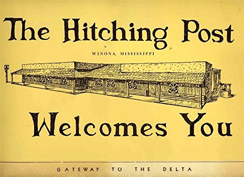 The Hitching Post Menu Winona Mississippi Gateway to the Delta 1960