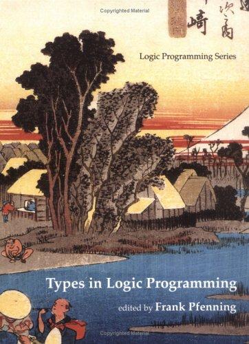 Types in Logic Programming (Logic Programming)