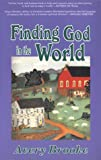 Finding God in the World, Avery Brooke, 1561010898