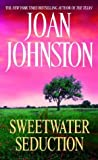 Sweetwater Seduction by Joan Johnston front cover