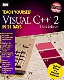 Teach Yourself Visual C++ in 21 Days, Shammas, Namir C., 0672305348