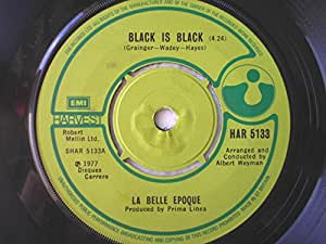 "La Belle Epoque Black Is Black/Black Is Black Long Version 7"" Harvest HAR5133 EX 1977"