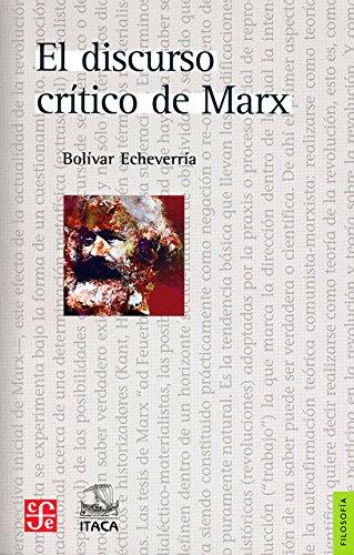 El discurso crítico de Marx (Spanish Edition)