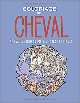 Amazon Com Coloriage De Cheval Cheval A Colorier Pour