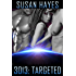 3013: TARGETED (3013 - The Series Book 7)