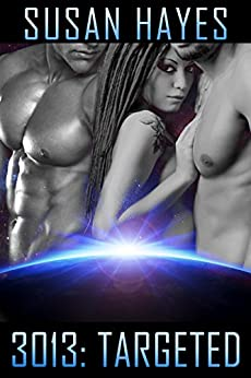 3013: TARGETED (3013 - The Series Book 7) by [Hayes, Susan]