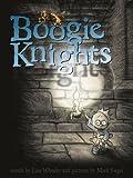 Boogie Knights (Richard Jackson Books (Atheneum Hardcover))