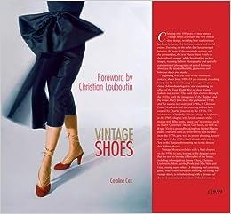 5148887533a38 Vintage Shoes: Caroline Cox: 9781780971605: Amazon.com: Books