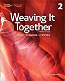 Weaving It Together 2 (Weaving it Together, Fourth Edition: Connecting Reading and Writing) 4th edition by Broukal, Milada (2015) Paperback