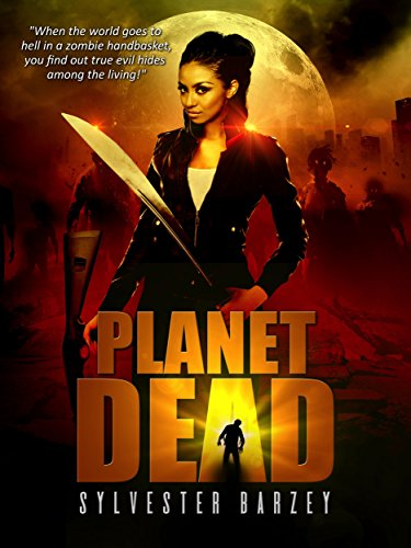 Books : Planet Dead: (A Post-Apocalyptic Zombie Horror)