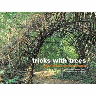Tricks with Trees: Land Art for the Garden (Hardback) - Common pdf epub