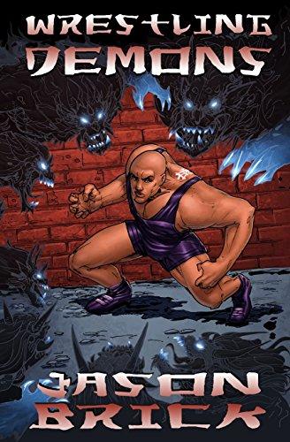 Wrestling Demons
