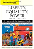Liberty, Equality, Power: A History of the American People, Vol.2: Since 1863