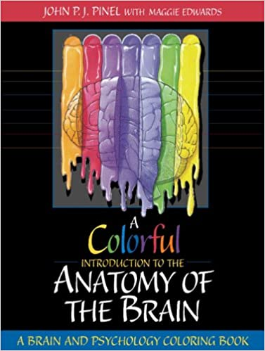 a colorful introduction to the anatomy of the human brain a brain and psychology coloring book john pj pinel maggie e edwards 0076092002635 - The Human Brain Coloring Book
