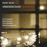 Underground Diaspora