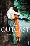 Front cover for the book The Outcast by Sadie Jones