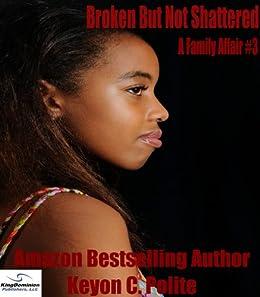 Broken But Not Shattered (A Family Affair Book 3) (English