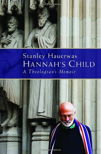 Download Hannah's Child: A Theologian's Memoir pdf epub