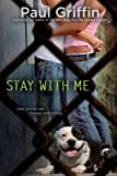 Stay with Me, Paul Griffin, 0142421723